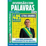 Diversão Com Palavras Ed. 23 - Médio/Difícil - Jair Bolsonaro, Presidente do Brasil
