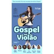 Gospel no Violão Ed. 38 - PRODUTO DIGITAL (PDF)