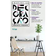 Inspire-se Decoração Ed.04 - Pequenos Espaços - *PRODUTO DIGITAL (PDF)