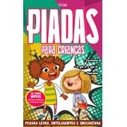 Piadas Para Crianças Ed. 39 - Leves, Inteligentes e Inclusivas - PRODUTO DIGITAL (PDF)