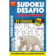Sudoku Desafio Ed. 65 - Muito Difícil - Só Super Desafio - Com Letras e Números