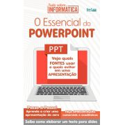 Tudo Sobre Informática Ed. 10 - O Essencial do PowerPoint - PRODUTO DIGITAL (PDF)