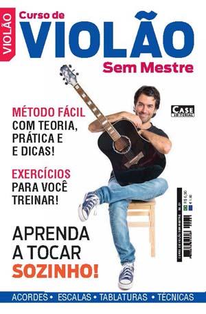 Curso de Violão Sem Mestre - Edição 01  - EdiCase Publicações