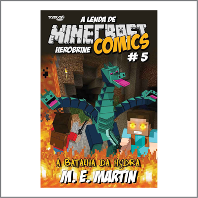 Minecraft Comics: A Lenda de Herobrine - Ed. 05  - Case Editorial