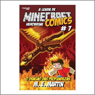 Minecraft Comics: A Lenda de Herobrine - Ed. 07  - EdiCase Publicações