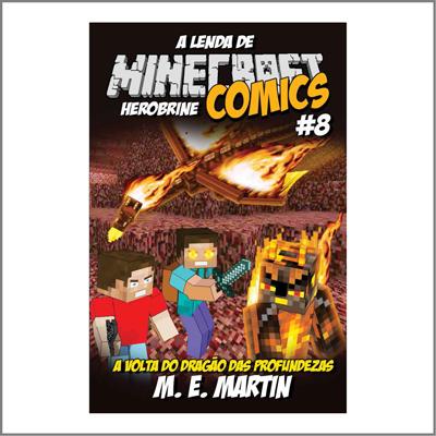 Minecraft Comics: A Lenda de Herobrine - Ed. 08  - Case Editorial