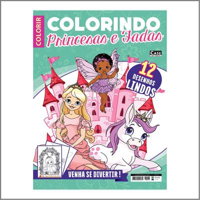Colorindo Princesas e Fadas - Edição 01  - Case Editorial