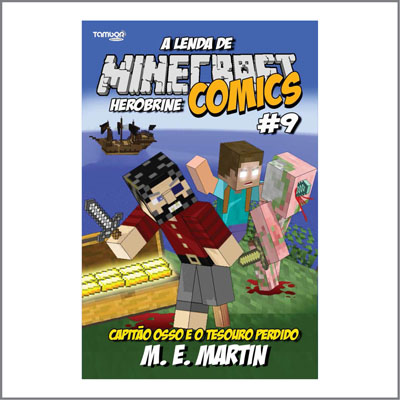 Minecraft Comics: A Lenda de Herobrine - Ed. 09  - Case Editorial