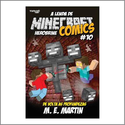 Minecraft Comics: A Lenda de Herobrine - Ed. 10  - Case Editorial