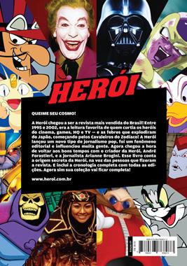 Herói - A Historia Da Revista Que Inspirou Uma Geração   - Case Editorial