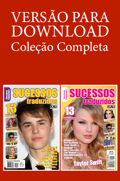 Sucessos Traduzidos - Escolha sua Edição - VERSÃO PARA DOWNLOAD  - Case Editorial