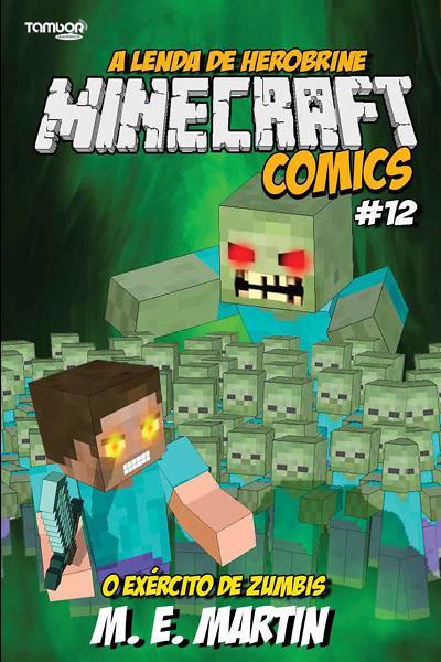 Minecraft Comics: A Lenda de Herobrine - Ed. 12  - Case Editorial