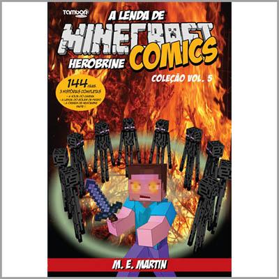 Minecraft Comics: A Lenda de Herobrine - Coleção  - Case Editorial