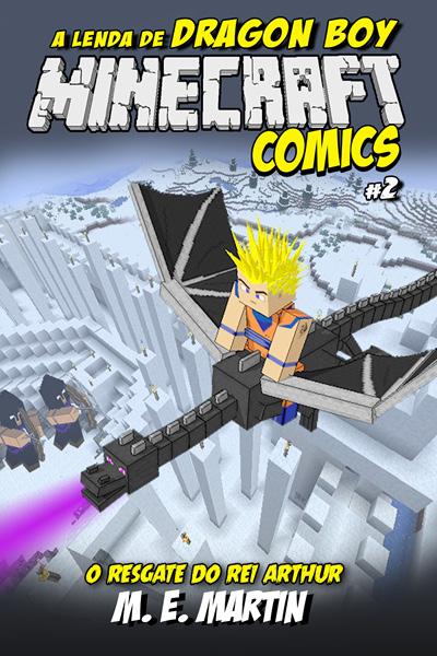 Minecraft Comics: A Lenda de Dragon Boy  - Case Editorial