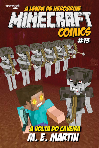 Minecraft Comics: A Lenda de Herobrine - Ed. 13  - Case Editorial