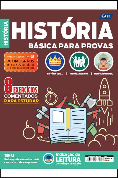 História Básica Para Provas - Edição 01  - Case Editorial