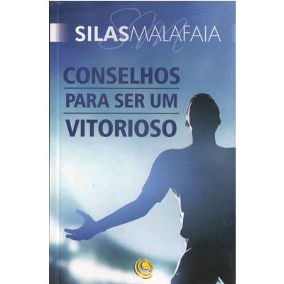 Livro Conselhos Para Ser Um Vitorioso - Pastor Silas Malafaia  - Case Editorial