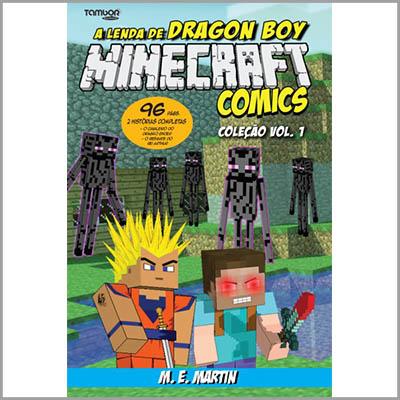 Minecraft Comics Coleção: A Lenda de Dragon Boy - Vol. 01  - Case Editorial