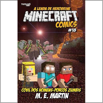 Minecraft Comics: A Lenda de Herobrine - Ed. 18  - Case Editorial