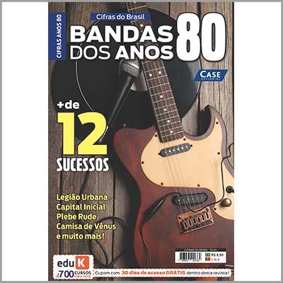 Cifras do Brasil Ed. 01 - Bandas dos Anos 80  - Case Editorial