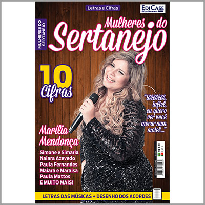 Letras e Cifras - Ed.01 (Mulheres do Sertanejo)   - Case Editorial