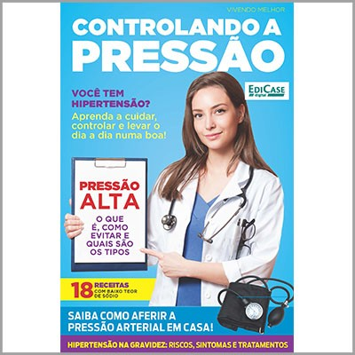 Vivendo Melhor Ed. 02 - Controlando a Pressão  - Case Editorial