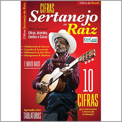 Cifras do Brasil - Ed. 03 (Sertanejo de Raiz)  - Case Editorial