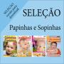 Seleção Papinhas e Sopinhas - VERSÃO PARA DOWNLOAD