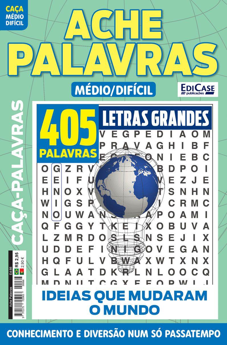 Ache Palavras Ed. 66 - Médio/Difícil - Letras Grandes - Tema: Ideias Que Mudaram o Mundo  - EdiCase Publicações