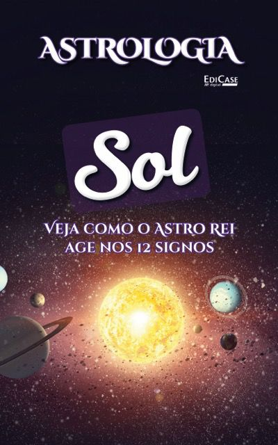 Astrologia Ed. 02 -  Sol - PRODUTO DIGITAL (PDF)  - EdiCase Publicações
