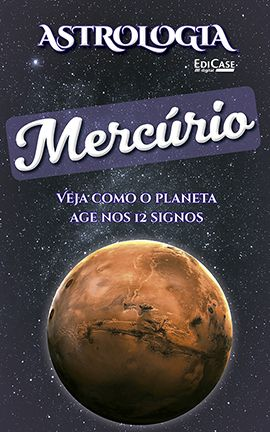 Astrologia Ed. 04 - MERCÚRIO - PRODUTO DIGITAL (PDF)