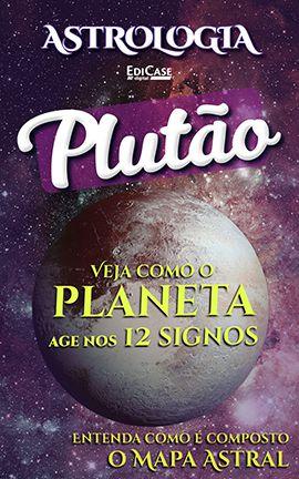 Astrologia Ed. 11 - PLUTÃO - PRODUTO DIGITAL (PDF)  - EdiCase Publicações