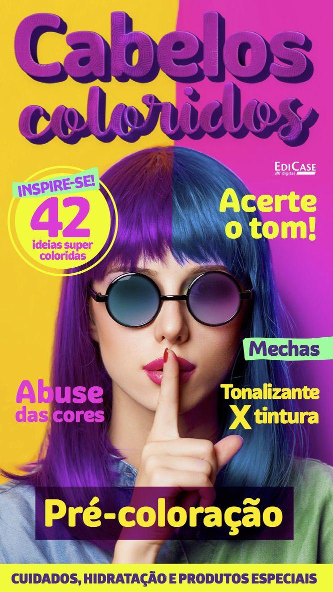 Cabelos Coloridos Ed. 02 - Pré-coloração - PRODUTO DIGITAL (PDF)  - EdiCase Publicações