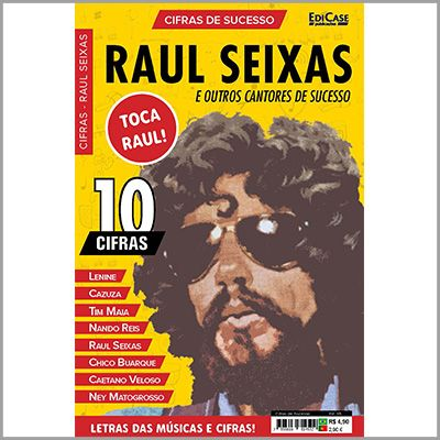 Cifras de Sucesso Ed. 05 - Raul Seixas e Outros Cantores de Sucesso  - EdiCase Publicações