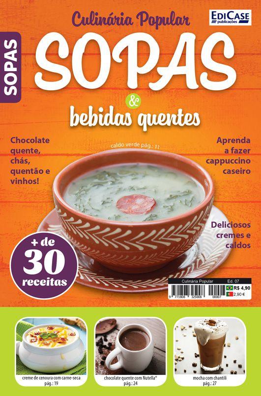 Culinária Popular Ed. 07 - Sopas e Bebidas Quentes  - EdiCase Publicações