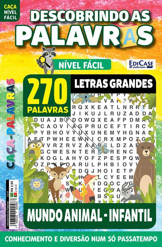 Descobrindo as Palavras Ed. 41 - Fácil - Letras Grandes - Mundo Animal - Infantil  - EdiCase Publicações
