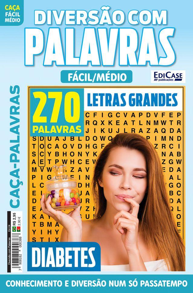 Diversão Com Palavras Ed. 24 - Fácil/Médio - Letras Grandes - Tema: Diabetes  - EdiCase Publicações