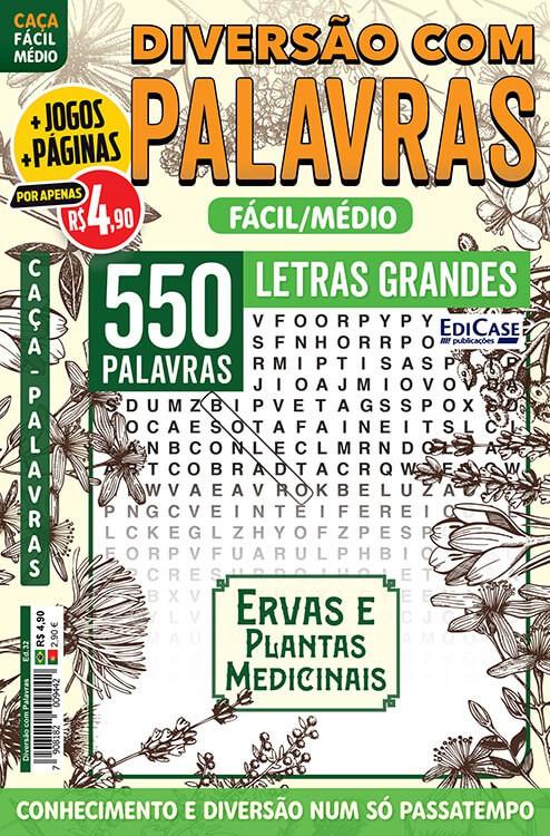 Diversão Com Palavras Ed. 32 - Fácil/Médio - Letras Grandes - Ervas e Plantas Medicinais  - EdiCase Publicações