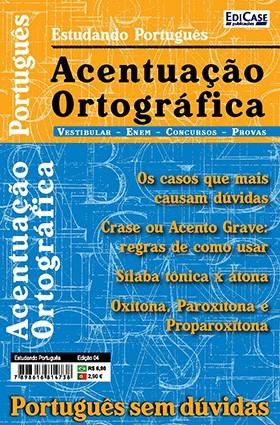 Estudando Português Ed. 04 - Acentuação Ortográfica  - EdiCase Publicações