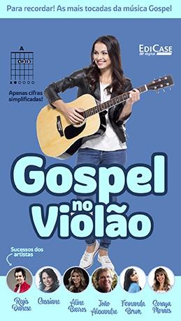 Gospel no Violão Ed. 38 - PRODUTO DIGITAL (PDF)  - EdiCase Publicações