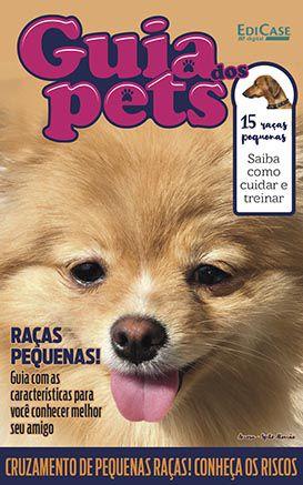 Guia dos Pets Ed. 02 - Raças Pequenas - PRODUTO DIGITAL (PDF)  - EdiCase Publicações