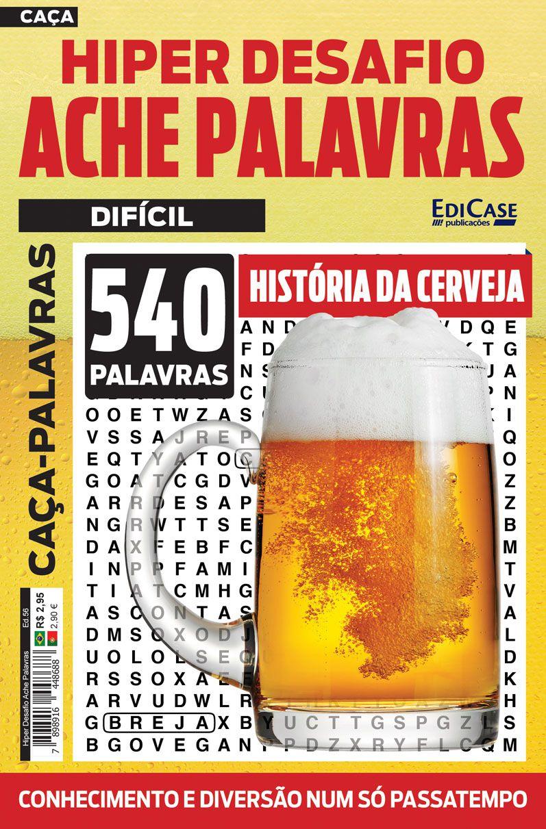 Hiper Desafios Ache Palavras Ed. 56 - Difícil - Tema: História da Cerveja  - EdiCase Publicações