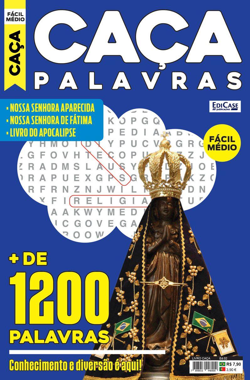 Livro Caça Ed. 02 - Fácil/Médio - Temas: Nossa Senhora Aparecida, Nossa Senhora de Fátima e Livro do Apocalipse  - EdiCase Publicações