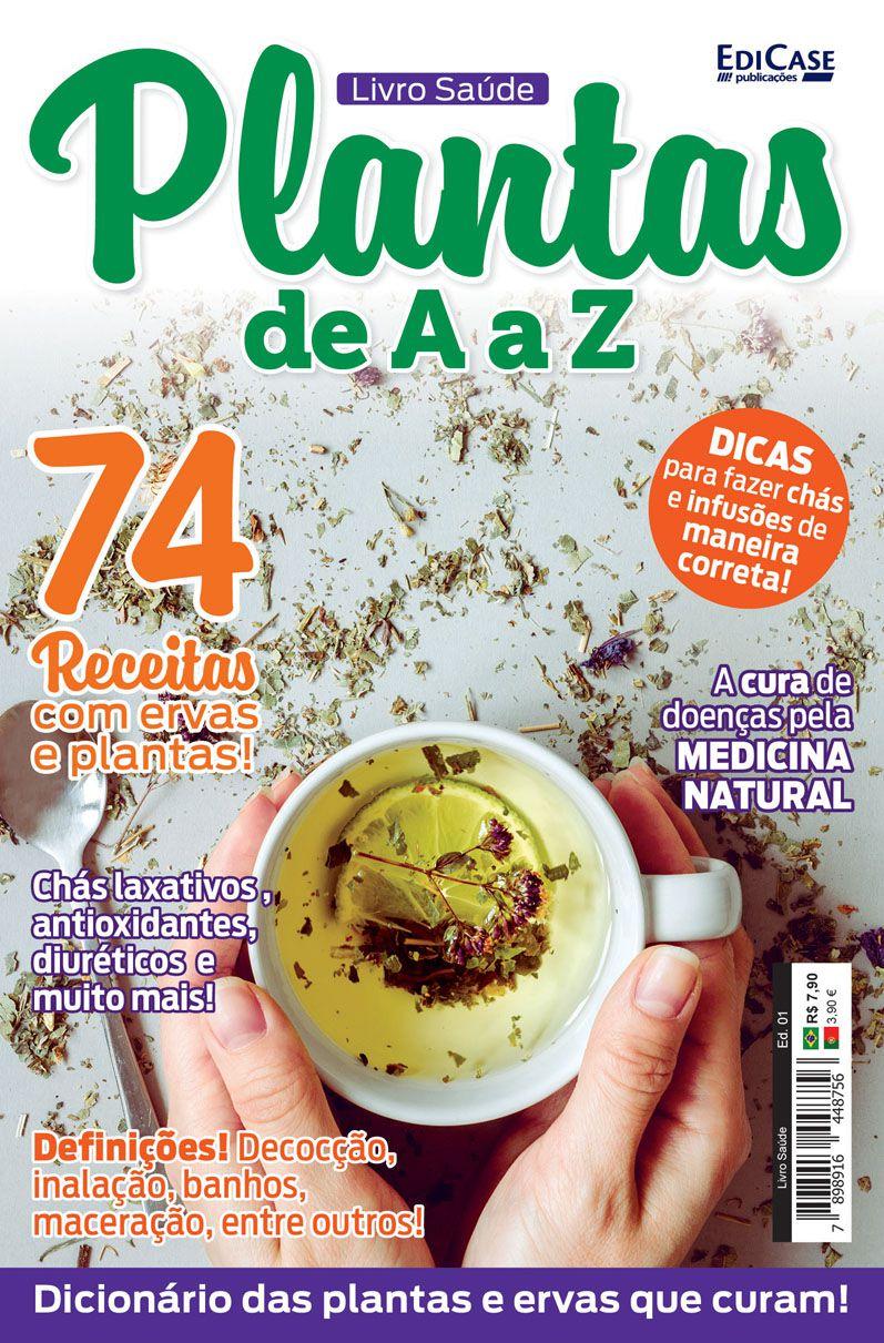Livro Saúde Ed. 01 - Plantas de A a Z  - EdiCase Publicações