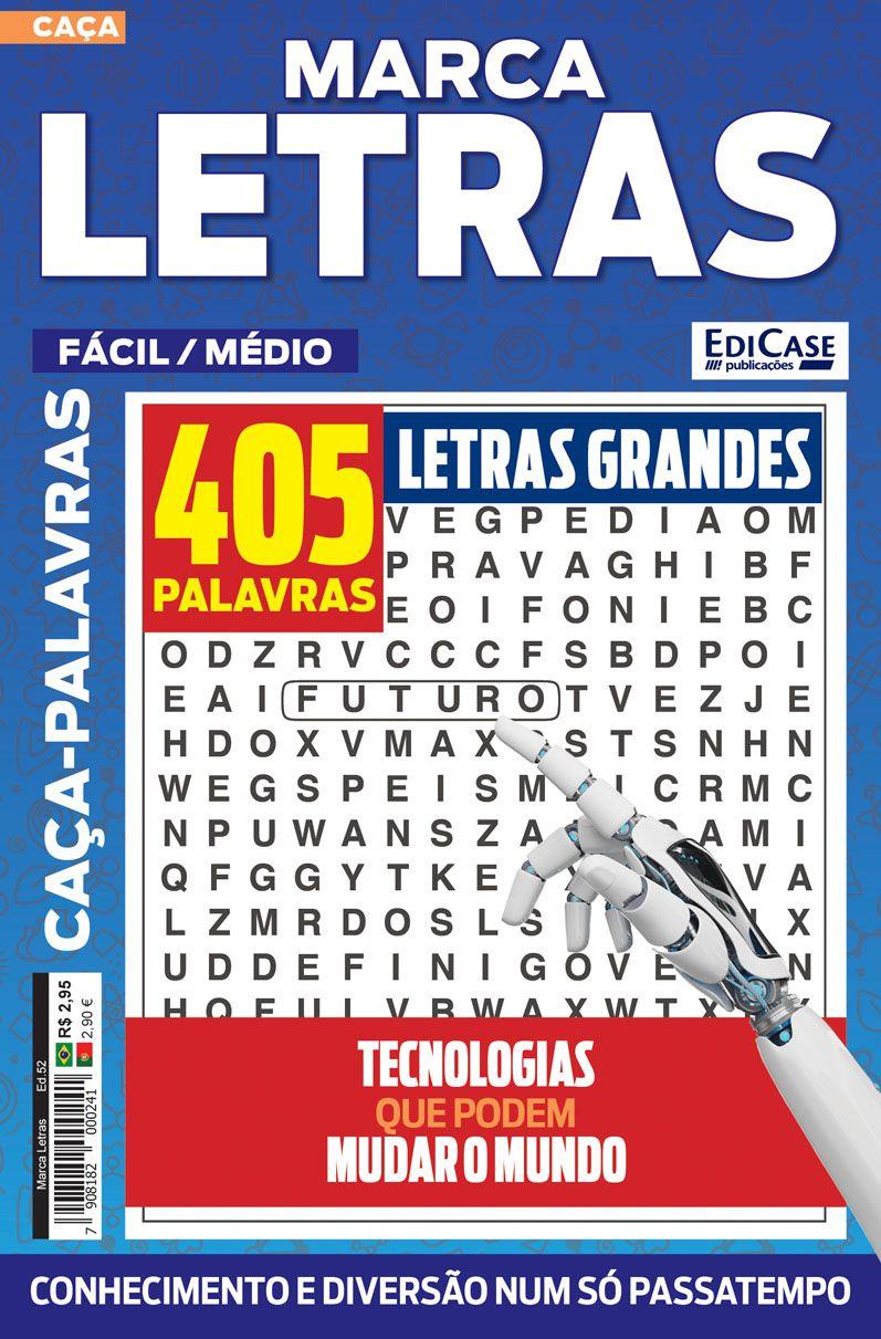 Marca Letras Ed. 52 - Fácil/Médio - Letras Grandes - Tecnologias Que Podem Mudar o Mundo  - EdiCase Publicações