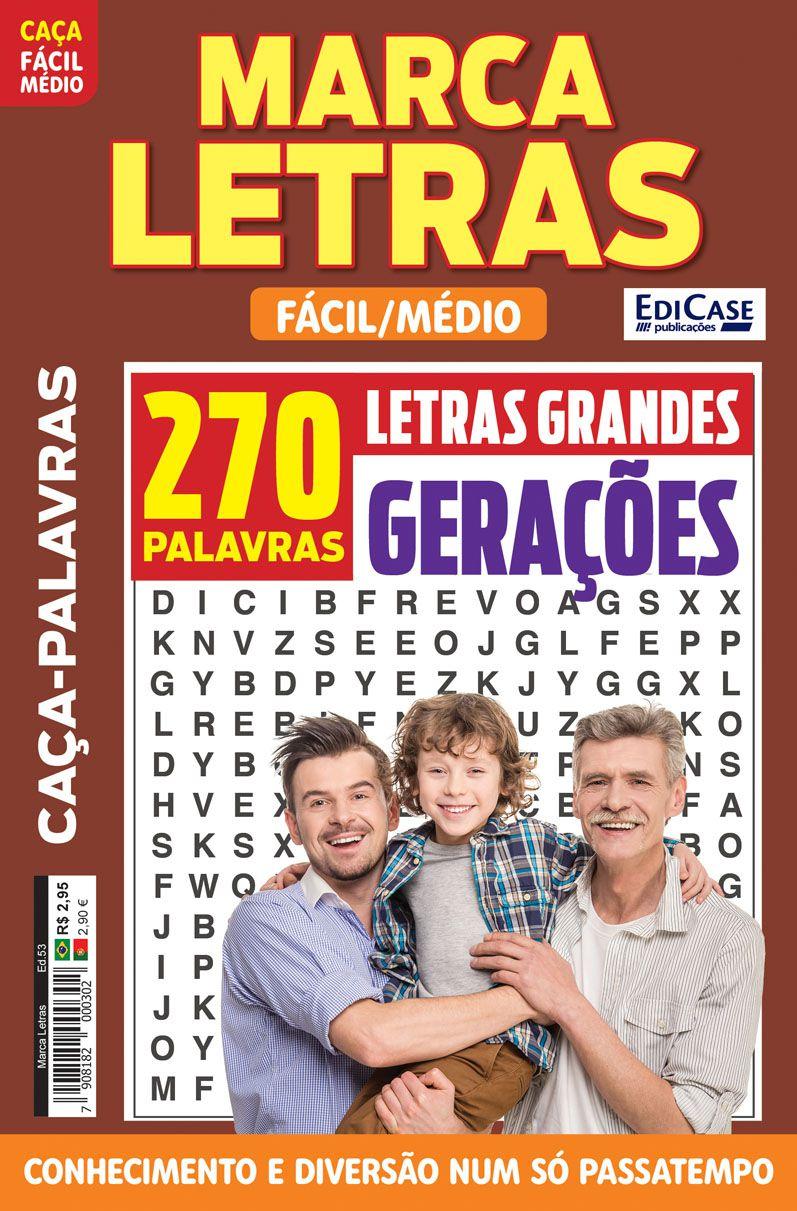 Marca Letras Ed. 53 - Fácil/Médio - Letras Grandes - Gerações  - EdiCase Publicações