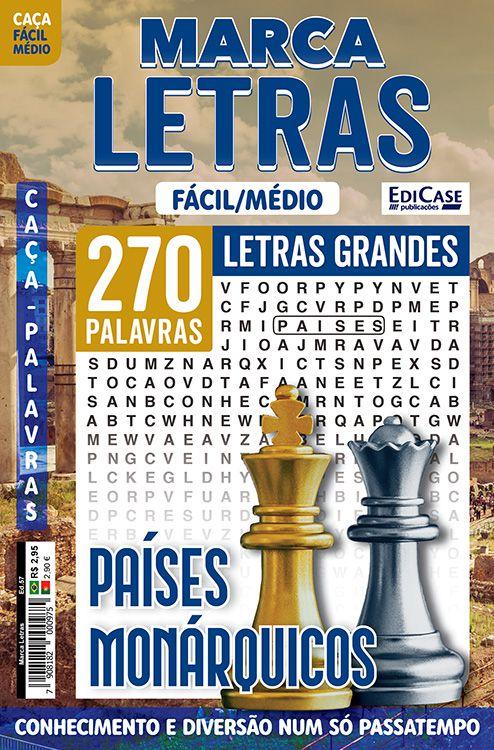 Marca Letras Ed. 57 - Fácil/Médio - Letras Grandes - Países Monárquicos  - EdiCase Publicações