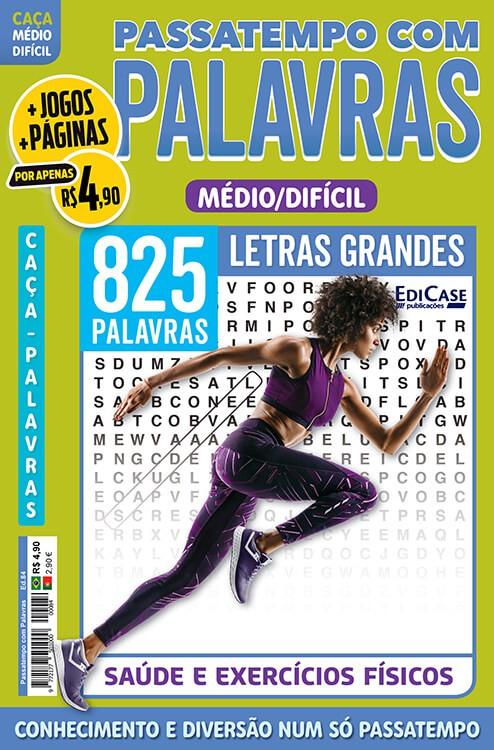 Passatempos Com Palavras Ed. 84 - Médio/Difícil - Letras Grandes - Saúde e Exercícios Físicos  - EdiCase Publicações