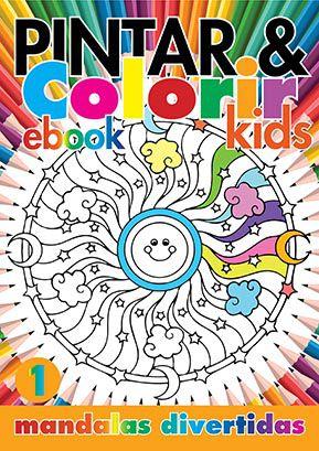 Pintar e Colorir Kids Ed. 01 - Mandalas Divertidas - PRODUTO DIGITAL (PDF)  - EdiCase Publicações