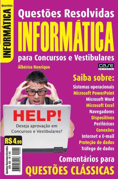 Questões Resolvidas Informática Ed. 02 - VERSÃO PARA DOWNLOAD (PDF)  - EdiCase Publicações